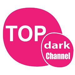 Topdark Channel