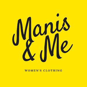 Manis & Me