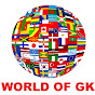 WORLD OF GK