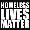 Homeless Lives Matter