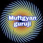 Muftgyan Guruji