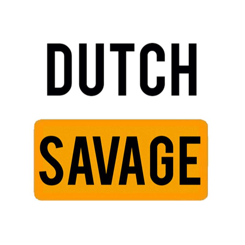 DutchSavage (dutchsavage)