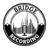 Bridge Recording