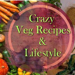 Crazy Veg Recipes