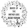Bands of the Mother Lode