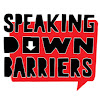 Speaking Down Barriers