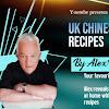 UK Chinese Takeaway Recipes by Alex Wilkie