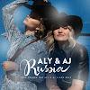 Aly & AJ Russia