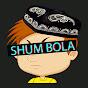 SHUM BOLA