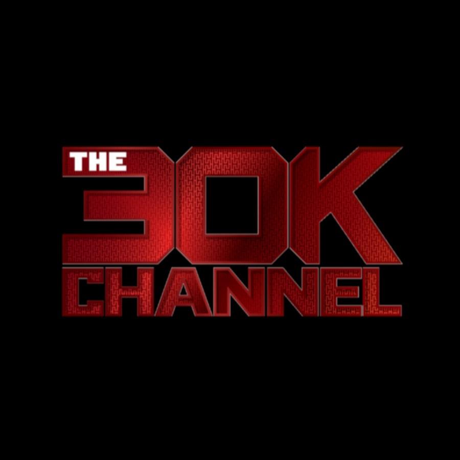 The30kchannel