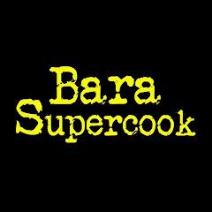 Bara Supercook Net Worth