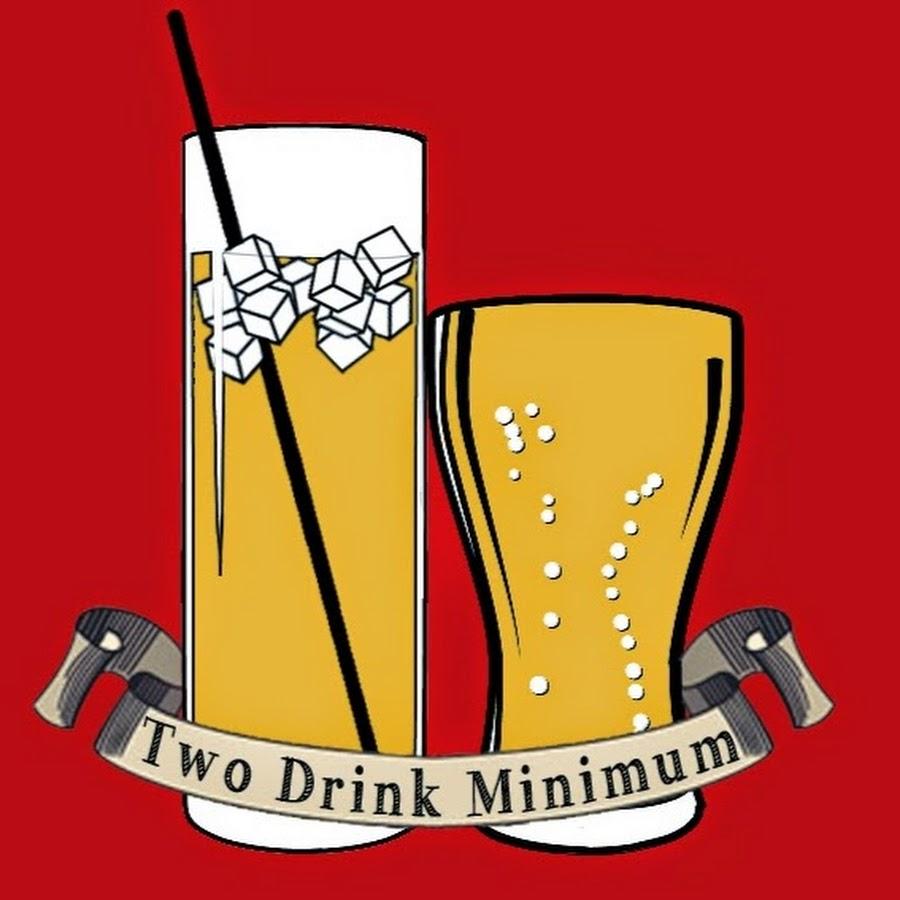 minimum drink two