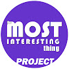 Most Interesting Thing Project