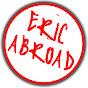 Eric Abroad