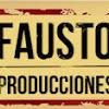 Fausto Producciones