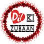 Dil Ki Zubaan