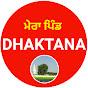 Mera Pind Dhaktana