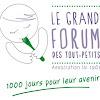 Le Grand Forum Des Tout Petits