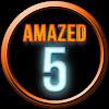 Amazed 5s