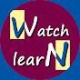 Watch Learn