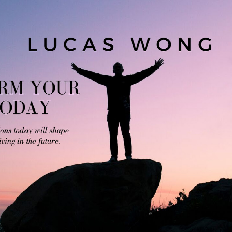 Lucas Wong - Transform Your Life Today (lucas-wong-transform-your-life-today)