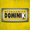 Dominik Metalcenter