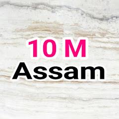 10M Assam