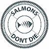 Salmons Dont Die