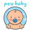 Pew Baby