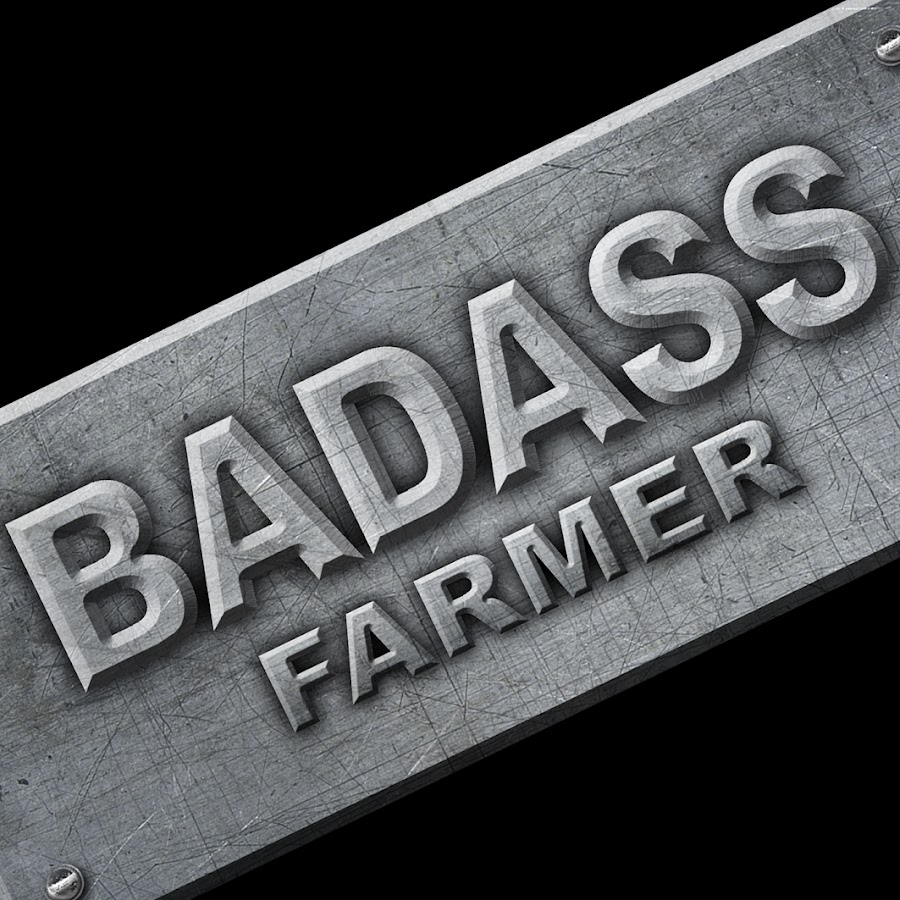 BadAssFarmer - YouTube