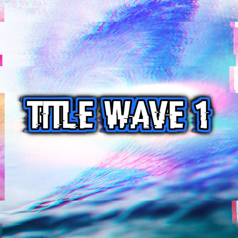 TitleWave 1 (titlewave-1)