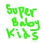 Super Baby Kids