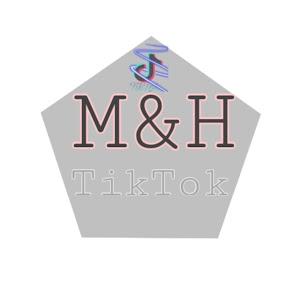 M&H Tik Tok VN