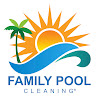 FAMILY POOL CLEANING