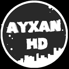 AyxanHD