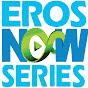 Eros Series