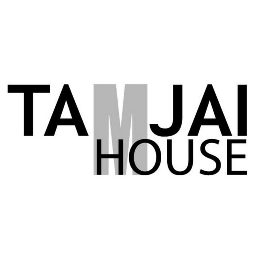 tamjaihouse official