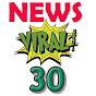 News Viral 30