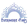 Evermore Fans