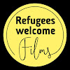 Refugees Welcome Films