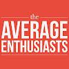 The Average Enthusiasts