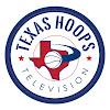 TexasHoops Television