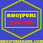 BHOJPURIANAND