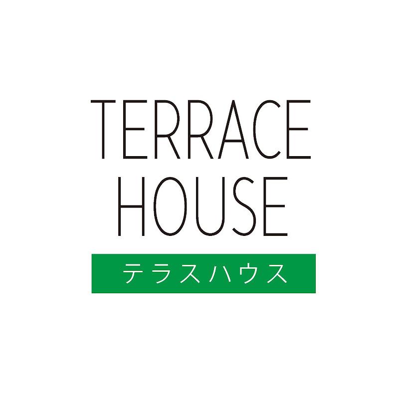 TERRACE HOUSE / テラスハウス