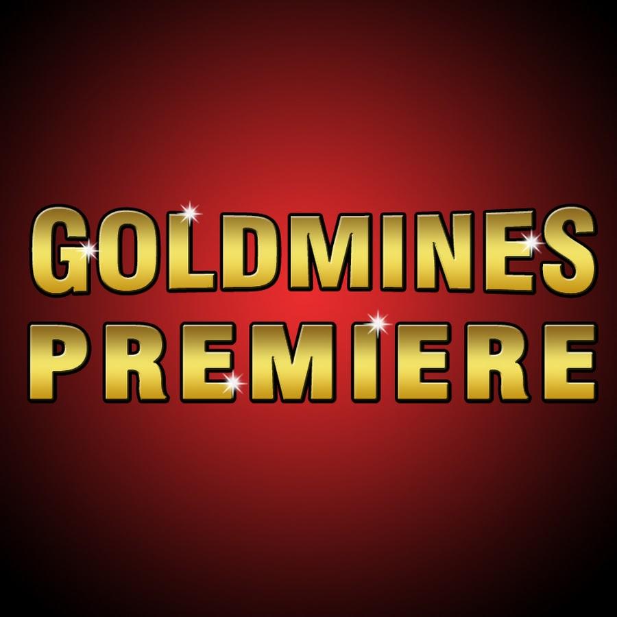 Goldmines Premiere