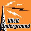 Illicit Underground
