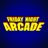 Friday Night Arcade