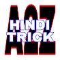 A2Z HINDI TRICK