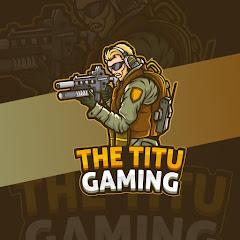 The Titu Gaming