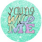 Young Wild Me! - Kids
